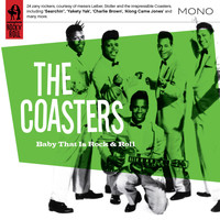 The Coasters - Baby That Is Rock n Roll