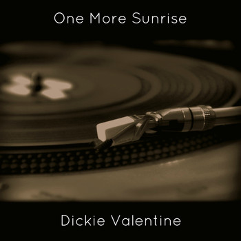 Dickie Valentine - One More Sunrise