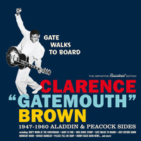 "Clarence ""Gatemouth"" Brown - Gate Walks to Board: 1947-1960 Aladdin & Peacock Sides"