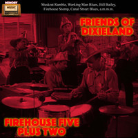 Firehouse Five Plus Two - Friends of Dixieland