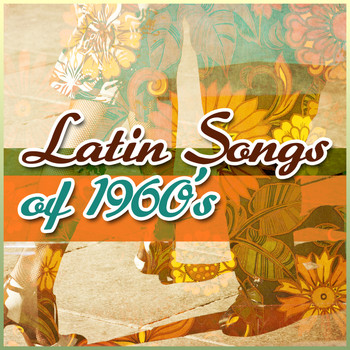 Various Artists - Latin Songs of 1960's