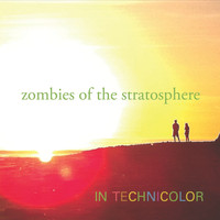 Zombies Of The Stratosphere - In Technicolor
