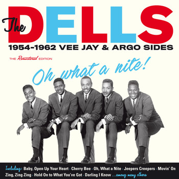 The Dells - Oh What a Nite!: 1954-1962 Vee Jay & Argo Sides