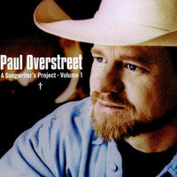 Paul Overstreet - A Songwriters Project