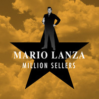 Mario Lanza - Million Sellers