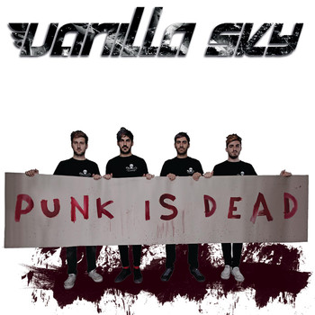 Vanilla Sky - Punk Is Dead