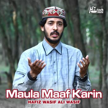 Maula Maaf Karin - Islamic Naats