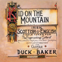 Duck Baker - Kid On the Mountain