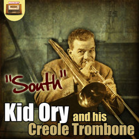 Kid Ory - Kid Ory and His Creole Trombone