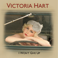 Victoria Hart - I Won't Give Up - Single