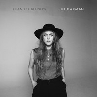 Jo Harman - I Can Let Go Now