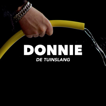 Donnie - De Tuinslang (Explicit)