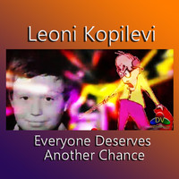 Leoni Kopilevi - Everyone Deserves Another Chance
