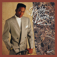 Bobby Brown - Don't Be Cruel (Expanded)