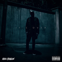 Reo Cragun - It's Over (Explicit)