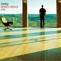 Moby - Dream About Me (Radio Mix)