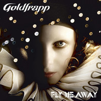 Goldfrapp - Fly Me Away (Single Version)