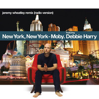 Moby - New York, New York (feat. Debbie Harry) (Single Version)