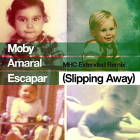 Moby - Escapar (Slipping Away) [feat. Amaral] (MHC Extended Remix)
