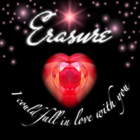 Erasure - I Could Fall In Love With You (Jeremy Wheatley Radio Mix)