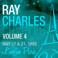 Ray Charles - Live in Paris, May 17 & 21 1962, Vol. 4