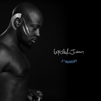 Wyclef Jean - J'ouvert (Deluxe Edition) (Explicit)