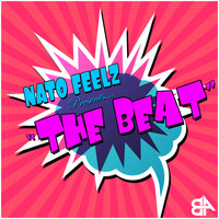 Nato Feelz - The Beat