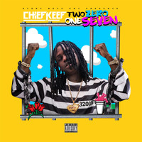 Chief Keef - Two Zero One Seven (Deluxe Edition) (Explicit)