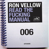 Ron Vellow - Read The Fucking Manual