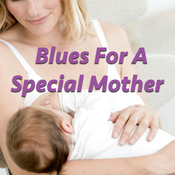 Various Artists - Blues For Special Mother