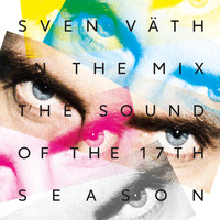 Sven Väth - Sven Väth - The Sound of the Seventeenth Season