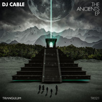 DJ Cable - The Ancients