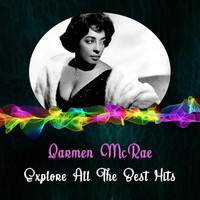 Carmen McRae - Explore All the Best Hits