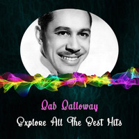 Cab Calloway - Explore All the Best Hits