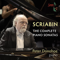 Peter Donohoe - Scriabin: The Complete Piano Sonatas