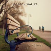 Gordon Waller - Je T'Aime