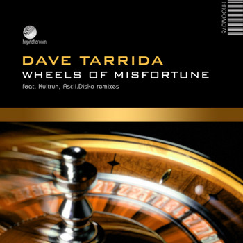 Dave Tarrida - Wheels of Misfortune