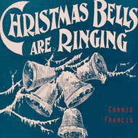 Connie Francis - Christmas Bells Are Ringing