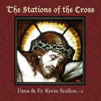 Dana - The Stations of the Cross (feat. Fr. Kevin Scallon)