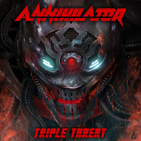Annihilator - Triple Threat (Explicit)