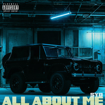 Syd - All About Me (Explicit)