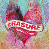 Erasure - Sometimes (2015 Mix)