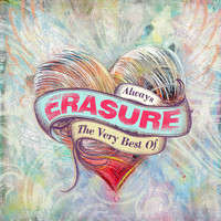 Erasure - Always - The Very Best of Erasure