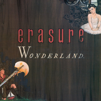 Erasure - Wonderland (Special Edition) [2011 Remastered Edition] ((Special Edition) [2011 Remastered Edition])