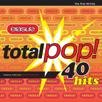 Erasure - Total Pop! - The First 40 Hits (Deluxe Edition;Remastered)