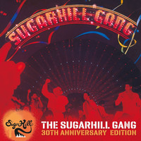 The Sugarhill Gang - The Sugarhill Gang - 30th Anniversary Edition (Expanded Version)