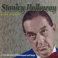 Stanley Holloway - At His Very Best