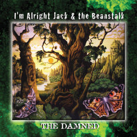 The Damned - I'm Alright Jack & the Beanstalk