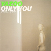 Yazoo - Only You