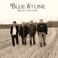 Blue Stone - Blues To My Soul